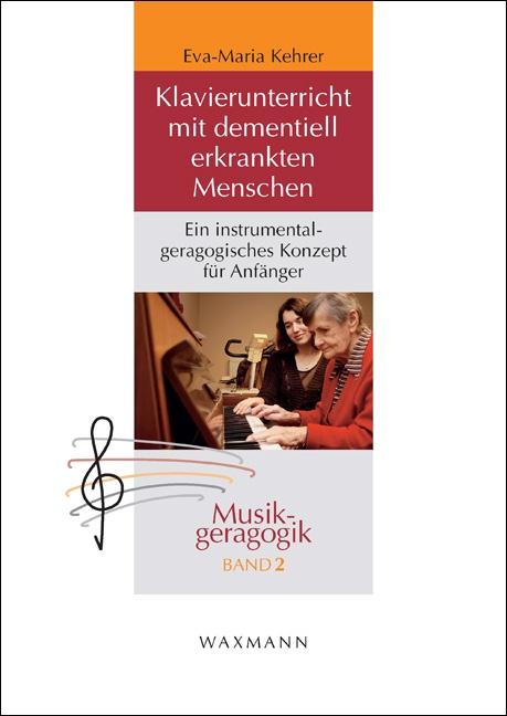Klavierunterricht mit dementiell erkrankten Menschen