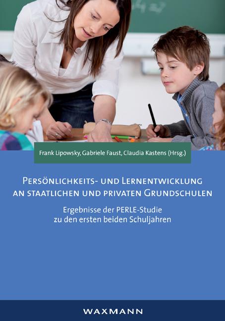 Persönlichkeits- und Lernentwicklung an staatlichen und privaten Grundschulen
