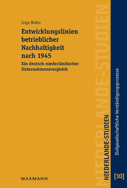 Entwicklungslinien betrieblicher Nachhaltigkeit nach 1945