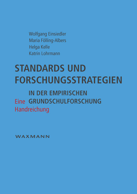 Standards und Forschungsstrategien in der empirischen Grundschulforschung