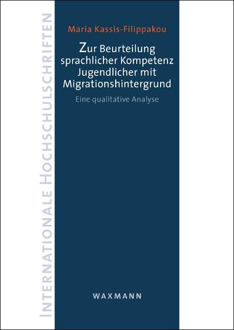 Zur Beurteilung sprachlicher Kompetenz Jugendlicher mit Migrationshintergrund