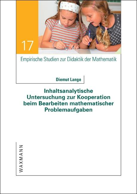 Inhaltsanalytische Untersuchung zur Kooperation beim Bearbeiten mathematischer Problemaufgaben
