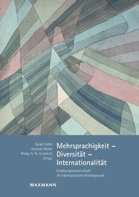 Mehrsprachigkeit – Diversität – Internationalität