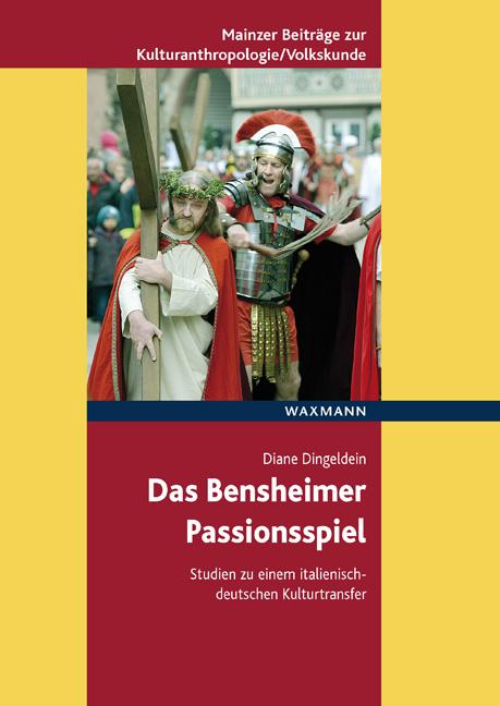 Das Bensheimer Passionsspiel