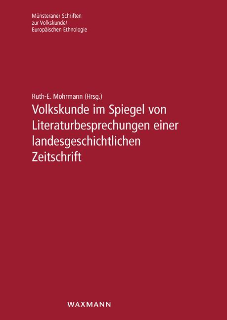 Volkskunde im Spiegel von Literaturbesprechungen einer landesgeschichtlichen Zeitschrift