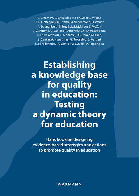 Establishing a knowledge base for quality in education: Testing a dynamic theory for education