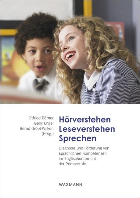 Hörverstehen – Leseverstehen – Sprechen