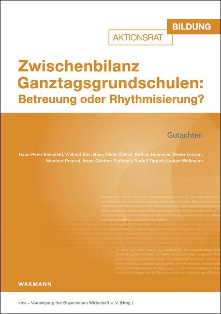 Zwischenbilanz Ganztagsgrundschulen: Betreuung oder Rhythmisierung?