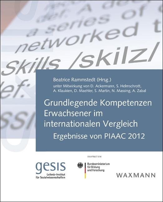 Grundlegende Kompetenzen Erwachsener im internationalen Vergleich
