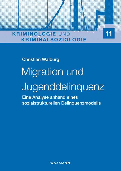 Migration und Jugenddelinquenz
