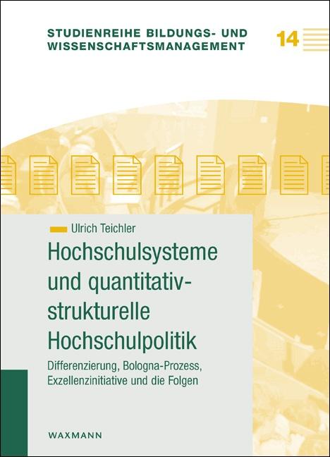 Hochschulsysteme und quantitativ-strukturelle Hochschulpolitik