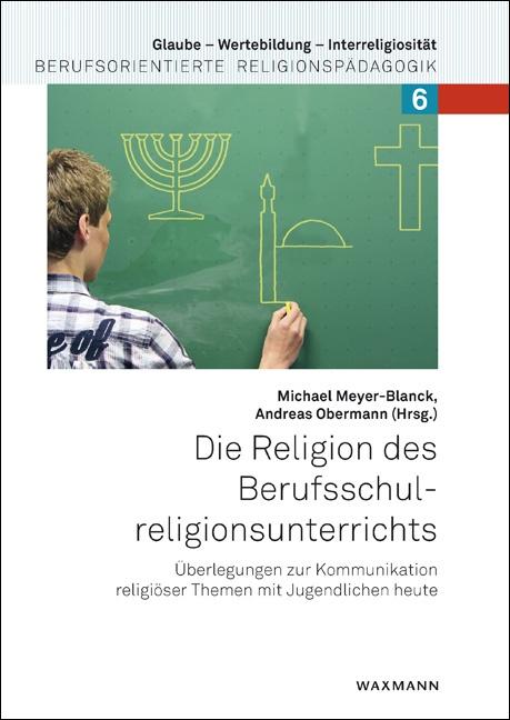 Die Religion des Berufsschulreligionsunterrichts