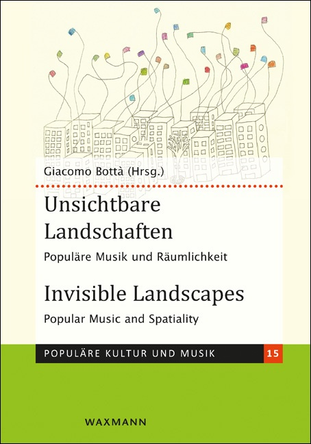 Unsichtbare Landschaften<br />Invisible Landscapes