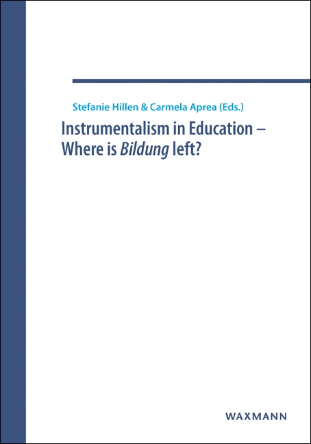 Instrumentalism in Education – Where is Bildung left?