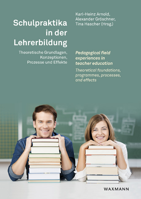 Schulpraktika in der Lehrerbildung<br />Pedagogical field experiences in teacher education