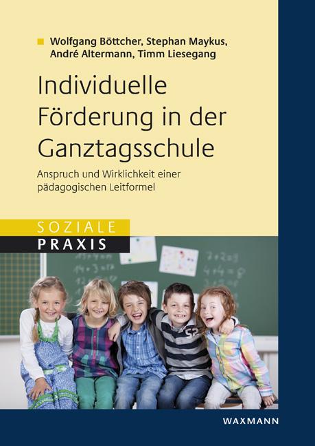 Individuelle Förderung in der Ganztagsschule