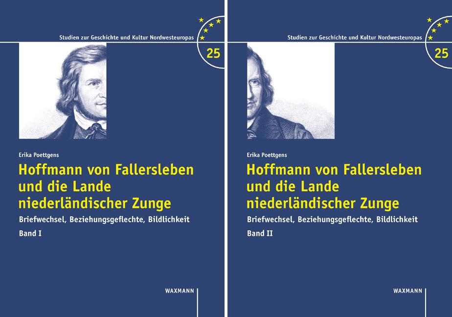 Hoffmann von Fallersleben und die Lande niederländischer Zunge