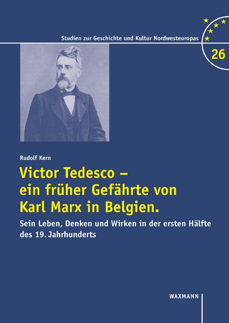 Victor Tedesco, ein früher Gefährte von Karl Marx in Belgien.