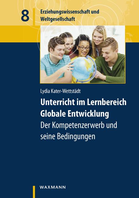 Unterricht im Lernbereich Globale Entwicklung