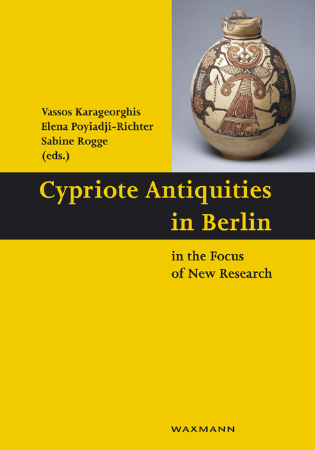 Cypriote Antiquities in Berlin in the Focus of New Research