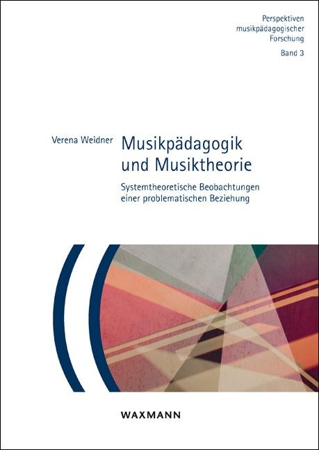 Musikpädagogik und Musiktheorie
