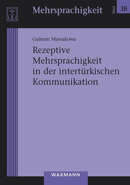 Rezeptive Mehrsprachigkeit in der intertürkischen Kommunikation