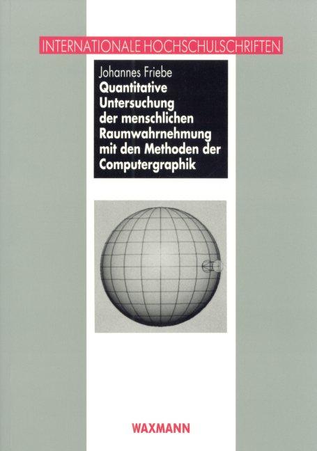 Quantitative Untersuchung der menschlichen Raumwahrnehmung mit den Methoden der Computergraphik