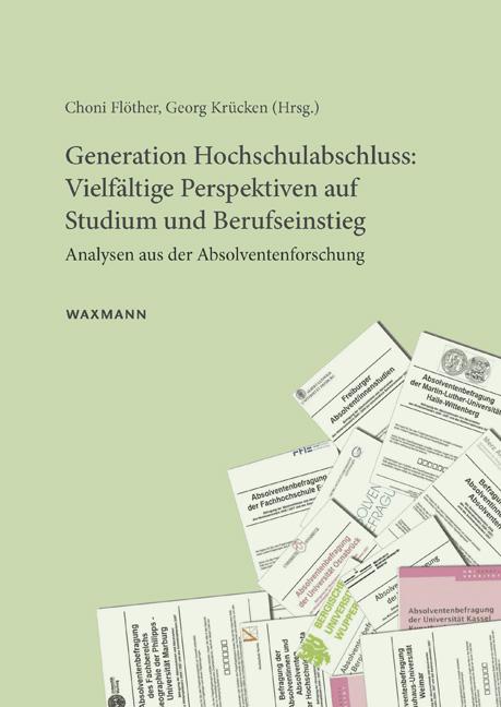 Generation Hochschulabschluss: Vielfältige Perspektiven auf Studium und Berufseinstieg