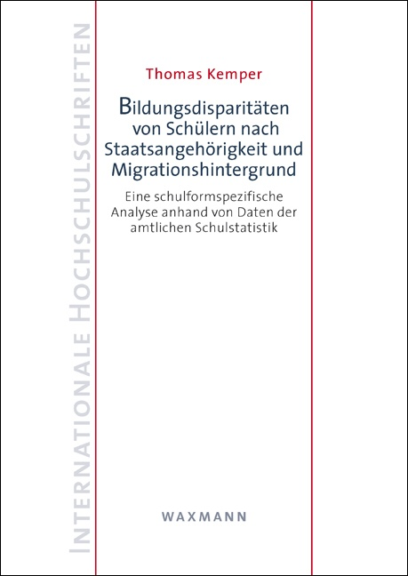 Bildungsdisparitäten von Schülern nach Staatsangehörigkeit und Migrationshintergrund