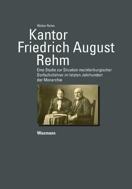 Kantor Friedrich August Rehm