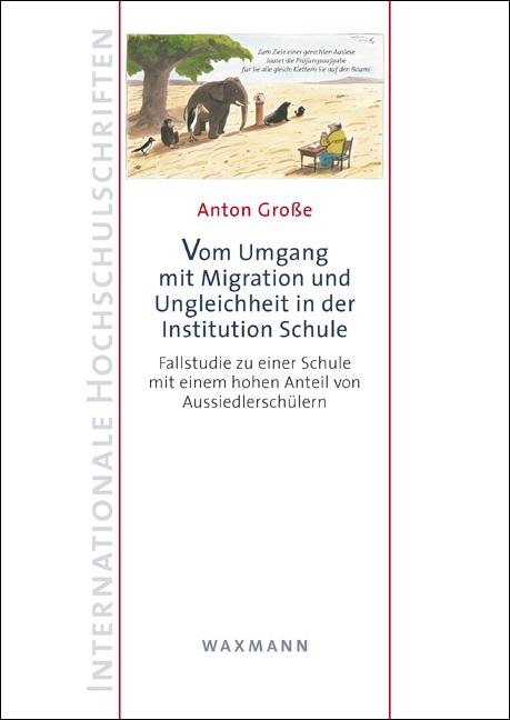 Vom Umgang mit Migration und Ungleichheit in der Institution Schule