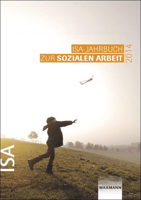 ISA-Jahrbuch zur Sozialen Arbeit 2014