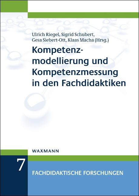 Kompetenzmodellierung und Kompetenzmessung in den Fachdidaktiken