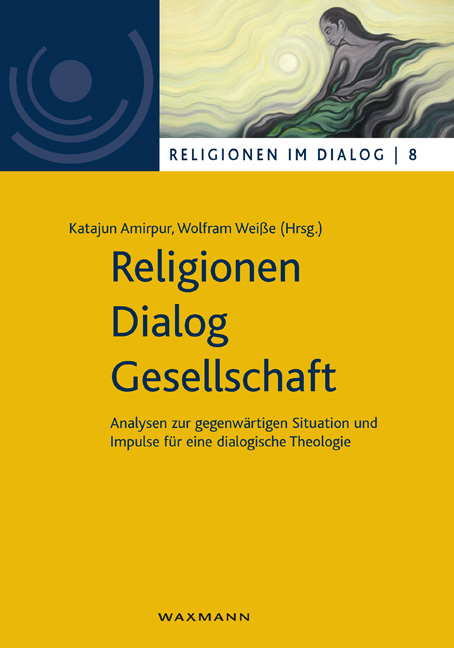 Religionen – Dialog – Gesellschaft