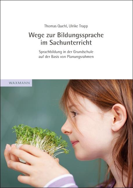 Wege zur Bildungssprache im Sachunterricht