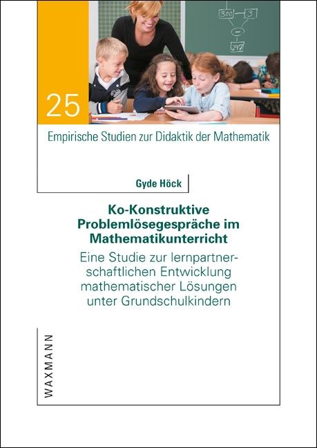 Ko-Konstruktive Problemlösegespräche im Mathematikunterricht