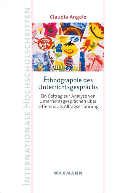 Ethnographie des Unterrichtsgesprächs