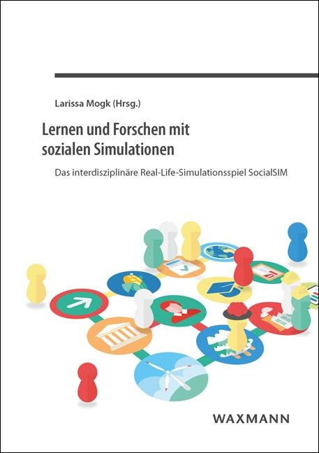 Lernen und Forschen mit sozialen Simulationen