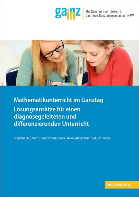 Mathematikunterricht im Ganztag