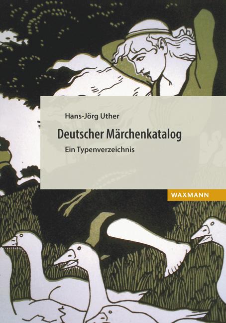 Deutscher Märchenkatalog. Ein Typenverzeichnis