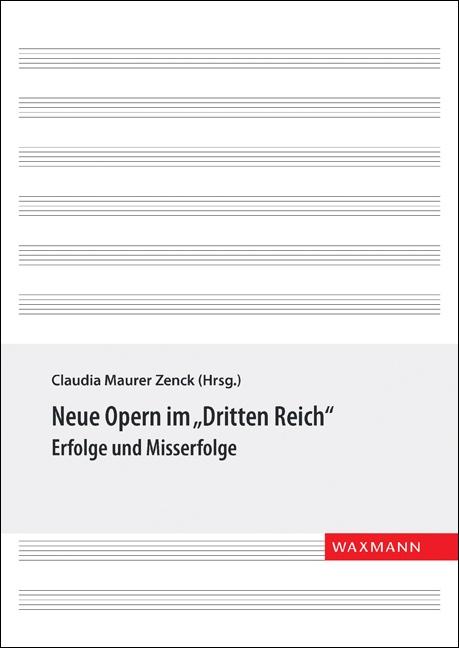 """Neue Opern im """"Dritten Reich"""""""