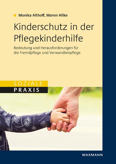 Kinderschutz in der Pflegekinderhilfe