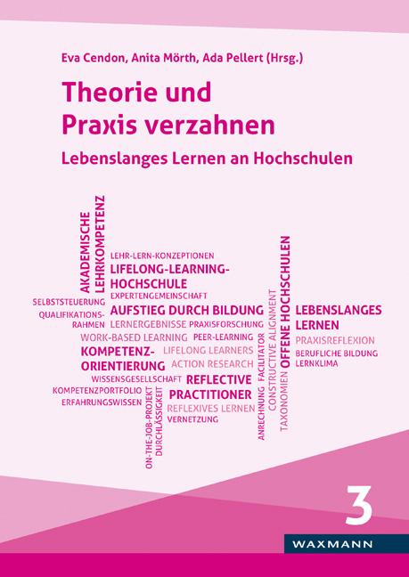 Theorie und Praxis verzahnen<br />Lebenslanges Lernen an Hochschulen