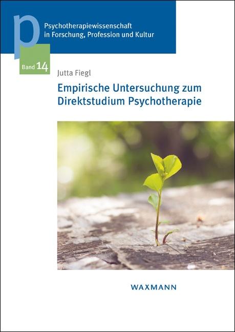 Empirische Untersuchung zum Direktstudium Psychotherapie