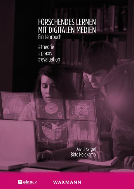 Forschendes Lernen mit digitalen Medien. Ein Lehrbuch