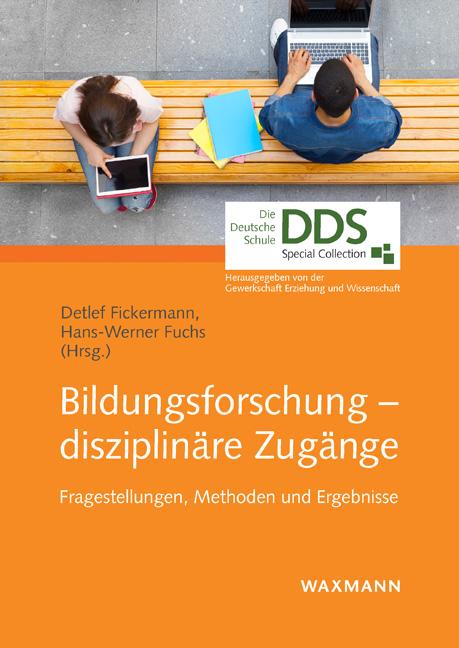 Bildungsforschung – disziplinäre Zugänge