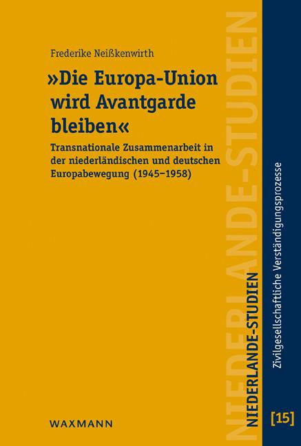 """""""Die Europa-Union wird Avantgarde bleiben"""""""