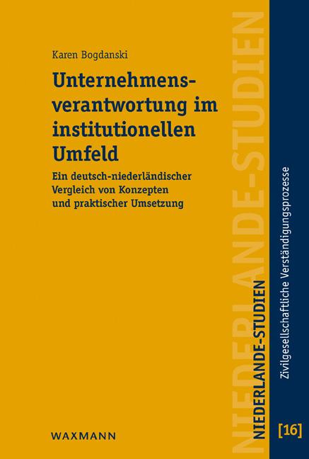 Unternehmensverantwortung im institutionellen Umfeld