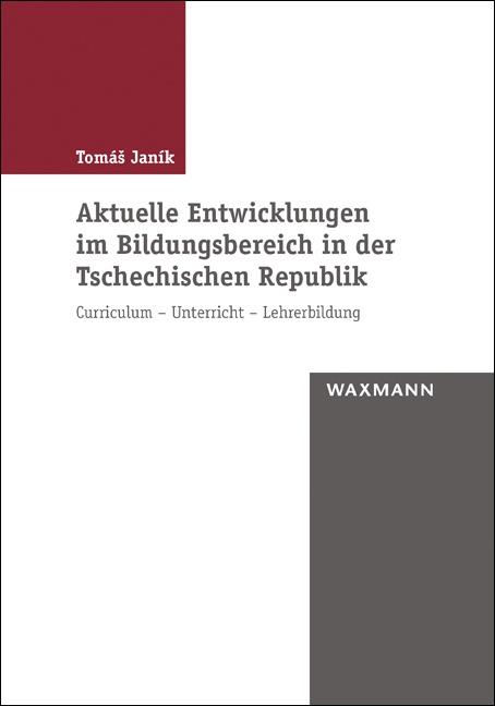 Aktuelle Entwicklungen im Bildungsbereich in der Tschechischen Republik