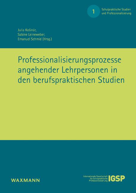 Professionalisierungsprozesse angehender Lehrpersonen in den berufspraktischen Studien